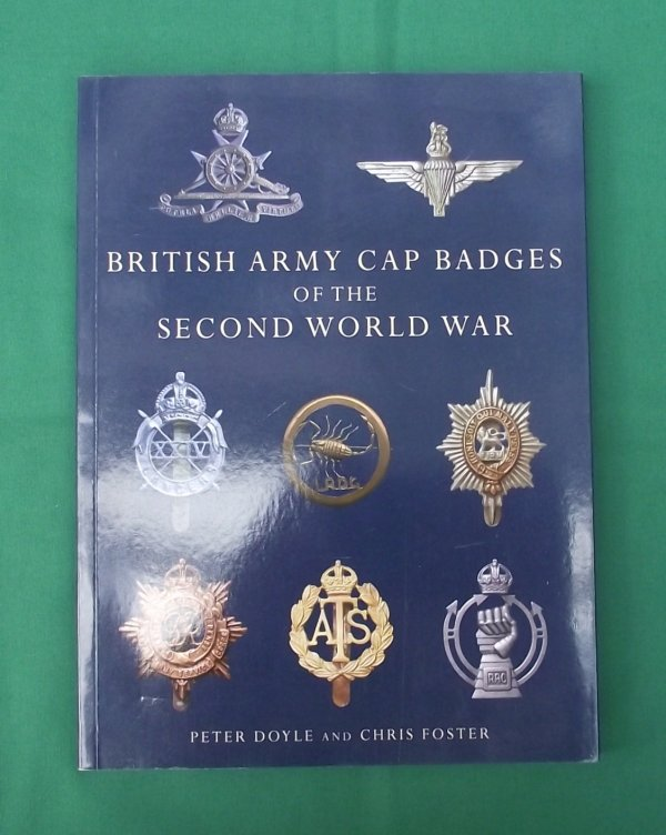 British Army Badges of the Second World War - Doyle & Foster