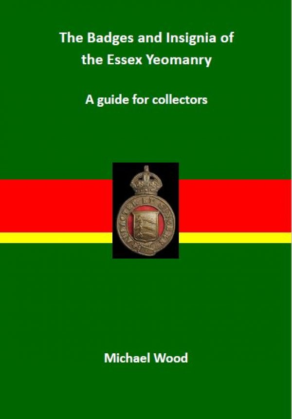 Book - the Badges and Insignia of the Essex Yeomanry