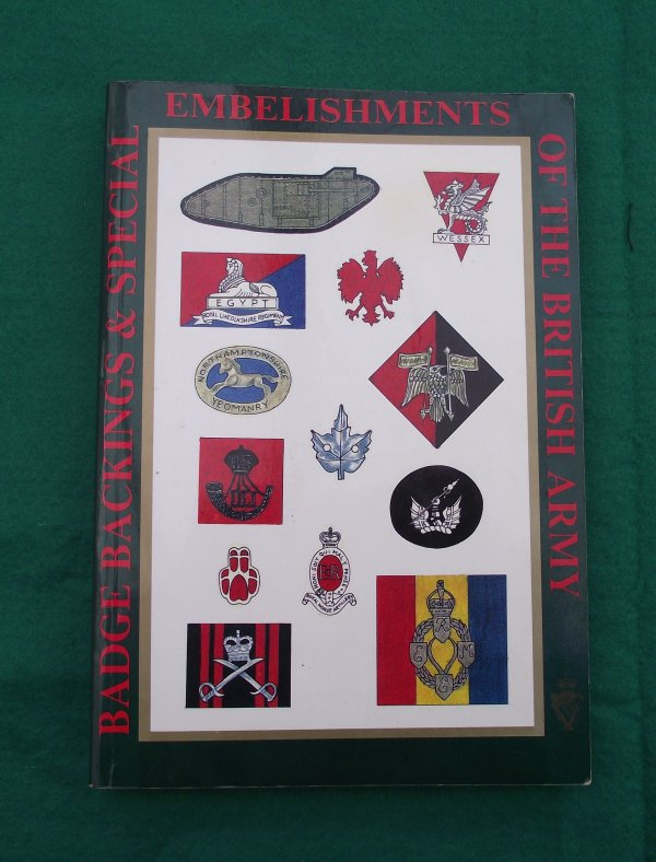 Badge Backings & Special Embelishments of the British Army